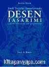 Türk Tezyini Santlarında Desen Tasarımı (Ciltli) & Çizim Tekniği ve Çeşitleri