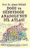Doğu ve Güneydoğu Anadolu'nun Dil Atlası (Harita)