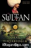 Sultan & Bir Kanuni Romanı