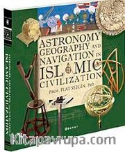 Astronomy Geography And Navigations İn Islamic Civilization