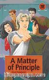 A Matter of Principle (Teen Readers Level-3)