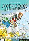 John Cook & the Golden Key / John Cook & the Cruel Kidnapper +CD (Read On Level-1)