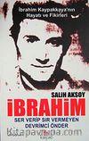 İbrahim & Ser Verip Sır Vermeyen Devrimci Önder