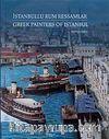 İstanbullu Rum Ressamlar  / Greek Painters of Istanbul