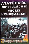 Atatürk'ün Açık ve Gizli Celse Meclis Konuşmaları-4