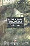 Reşat Nuri'nin Romancılığı