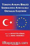 Türkiye, Avrupa Birliği Sarmalında Ayrıcalıklı Ortaklık Eleştirisi