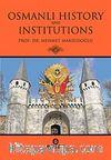 Osmanlı Hıstory And Institutions
