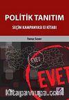 Politik Tanıtım Seçim Kampanyası El Kitabı