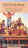 Die Flusspıraten des Mississippi