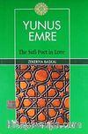Yunus Emre & The Sufi Poet in Love