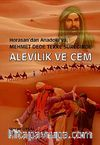 Horasan'dan Anadolu'ya Mehmet Dede Tekke Süreğinde Alevilik ve Cem