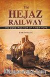 The Hejaz Railway & The Construction Of A New Hope