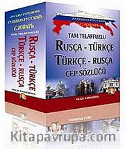 Tam Telaffuzlu Rusça-Türkçe - Türkçe-Rusça Cep Sözlüğü