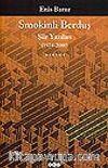 Smokinli Berduş / Şiir Yazıları /  (1974-2000)