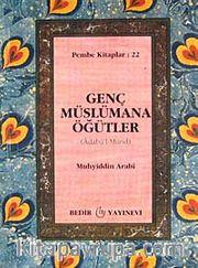 Genç Müslümana Öğütler cep boy
