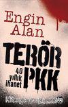 Terör - PKK & 40 Yıllık İhanet