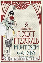 Muhteşem Gatsby / Bütün Eserleri 1