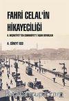 Fahri Celal'in Hikayeciliği & II. Meşrutiyet'ten Cumhuriyet'e Taşan Duyarlılık
