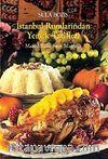 İstanbul Rumlarından Yemek Tarifleri & Masal Yıllarımın Mutfağı
