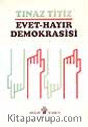 Evet Hayır Demokrasisi