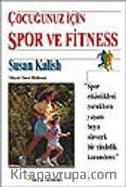 Çocuğunuz İçin Spor ve Fitness