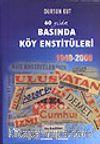 Basında Köy Enstitüleri&1940-2000