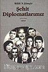 Şehit Diplomatlarımız 1973-1994 (2 Kitap)