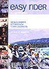 Easy Rider/Bir Özgürlük Şarkısı&Senaryo&Tanıklıklar