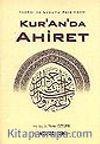 Kur'an'da Ahiret / İmkanı ve Lüzumu Açısından