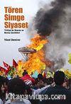 Tören Simge Siyaset & Türkiye'de Mewroz ve Nevruz Kutlamaları