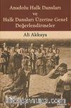 Anadolu Halk Dansları ve Halk Dansları Üzerine Genel Değerlendirmeler