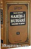 Sahih-i Buhari Tercüme ve Şerhi (Cilt 1)