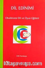 Dil Edinimi  <br /> Okulöncesi Dil ve Oyun Eğitimi