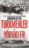 16.YY.Osmanlı Arşiv Kayıtlarına Göre Anadolu'da Türkmenler ve Yörükler & Boylar-Kabileler-Cemaatler