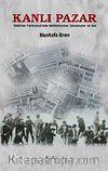 Kanlı Pazar & 1960'lar Türkiyesi'nde Milliyetçiler, İslamcılar ve Sol