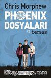 Phoenix Dosyaları -2 / Temas
