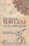 The Mathnawi of Mawlana Jalaladdin Rumi