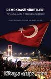 Demokrasi Nöbetleri & Toplumsal Algıda 15 Temmuz Darbe Girişimi