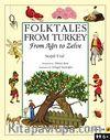 Folktales From Turkey From Ağrı to Zelve