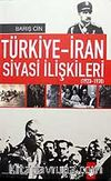 Türkiye-İran Siyasi İlişkileri 1923-1938