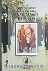 Tarih Boyunca Türk-Alman İlişkileri