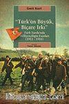 Türk'ün Büyük, Biçare Irkı & Türk Yurdu'nda Milliyetçiliğin Esasları (1911-1916)
