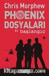 Phoenix Dosyaları -1 / Başlangıç