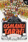 Osmanlı Tarihi -6 & Sadrazam Sokullu Mehmet Paşa Dönemi ve Duraklama Devri