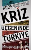 Kriz Üçgeninde Türkiye Cilt 1