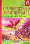 The Phoenix Bird and Other Tales / Level 2