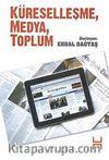 Küreselleşme, Medya, Toplum