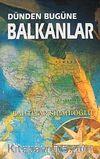 Dünden Bugüne Balkanlar