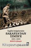 İngiliz Belgeleri İle Sakarya'dan İzmir'e